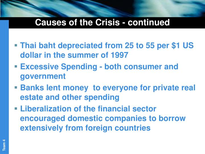 Causes of the Crisis - continued
