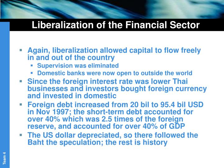 Liberalization of the Financial Sector