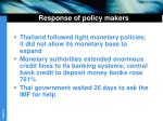 response of policy makers