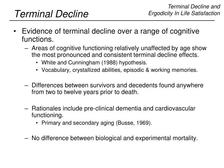 Terminal Decline and