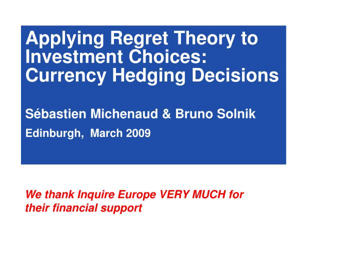 Applying Regret Theory to Investment Choices: Currency Hedging Decisions