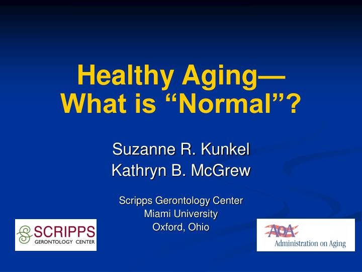 healthy aging what is normal