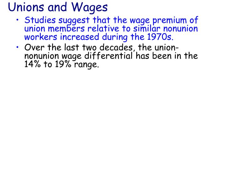 Unions and Wages
