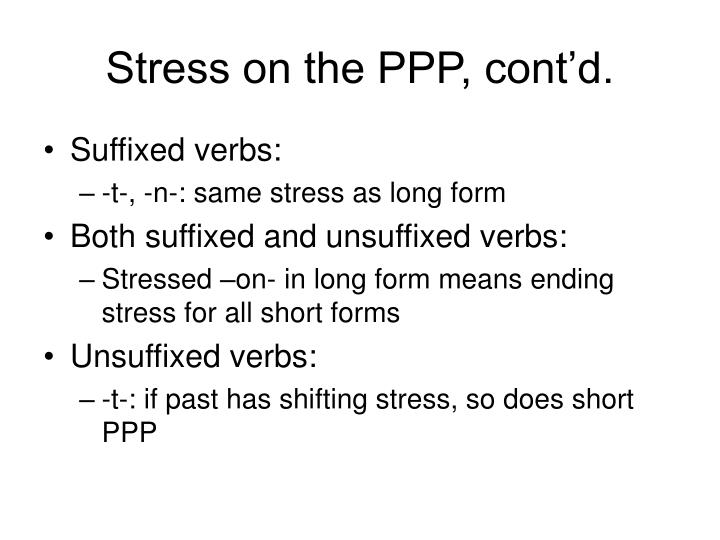 Stress on the PPP, cont'd.