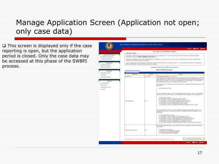 Manage Application Screen (Application not open; only case data)