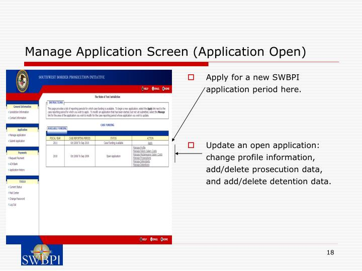 Manage Application Screen (Application Open)
