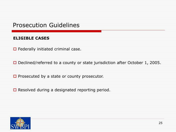 Prosecution Guidelines