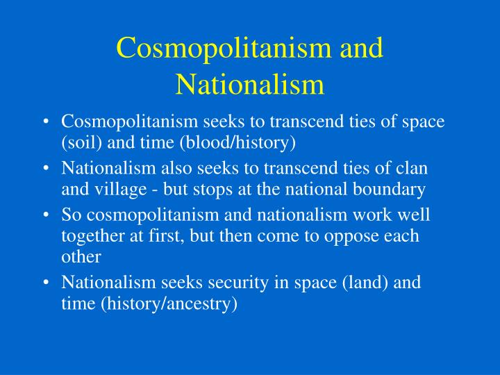 Cosmopolitanism and Nationalism