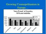 growing cosmopolitanism in europe1
