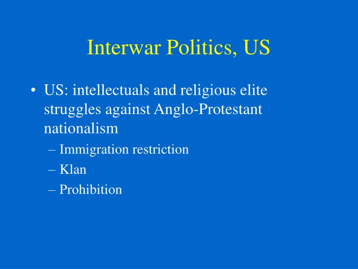 Interwar Politics, US
