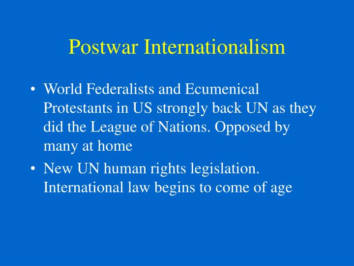 Postwar Internationalism