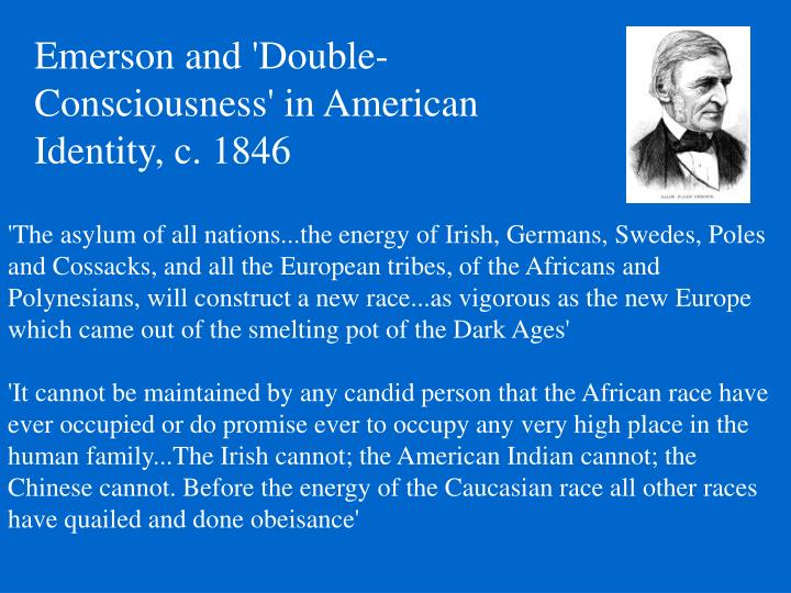 Emerson and 'Double-Consciousness' in American Identity, c. 1846