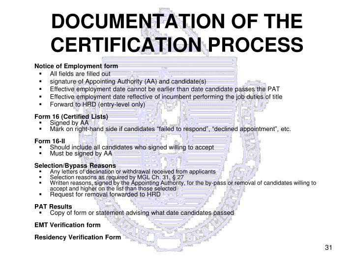 DOCUMENTATION OF THE CERTIFICATION PROCESS