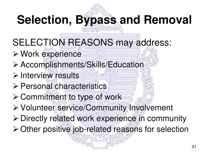 Selection, Bypass and Removal