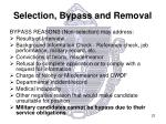 selection bypass and removal2