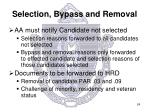 selection bypass and removal3