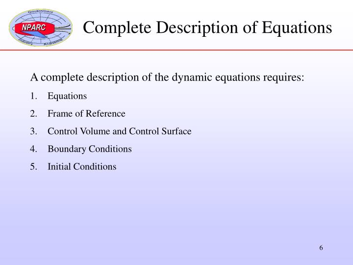 Complete Description of Equations