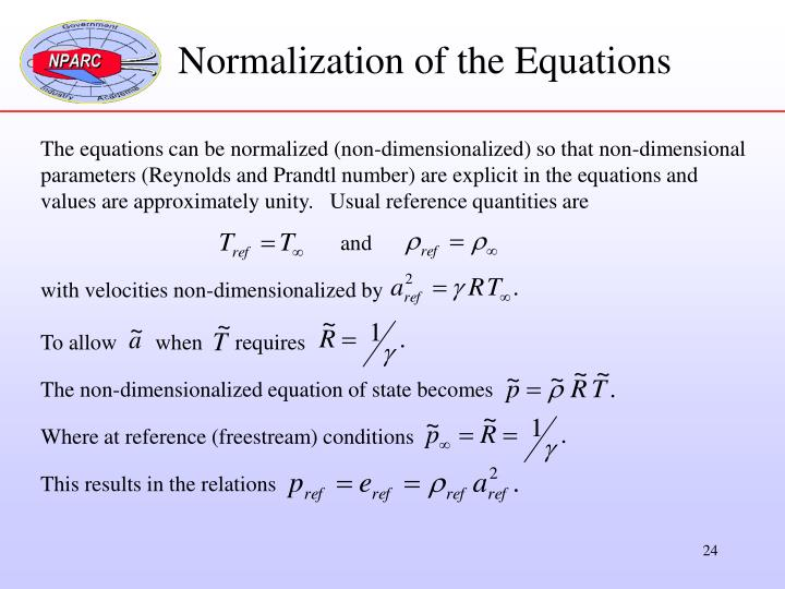 Normalization of the Equations