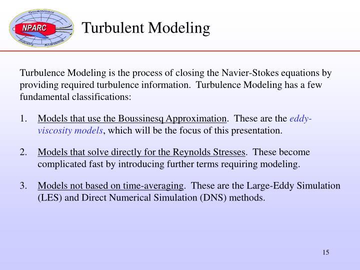 Turbulent Modeling