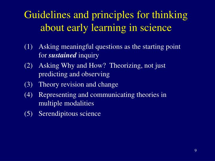 Guidelines and principles for thinking about early learning in science