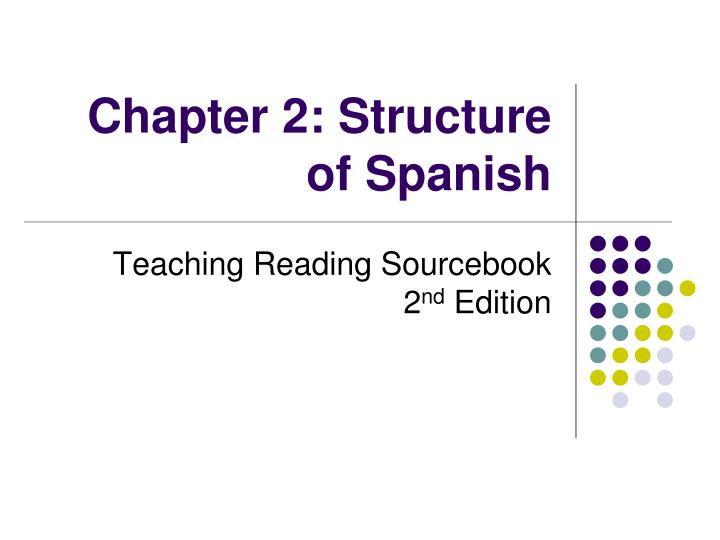 chapter 2 structure of spanish