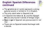 english spanish differences continued