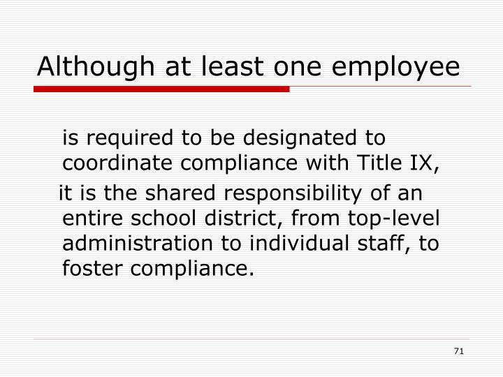 Although at least one employee
