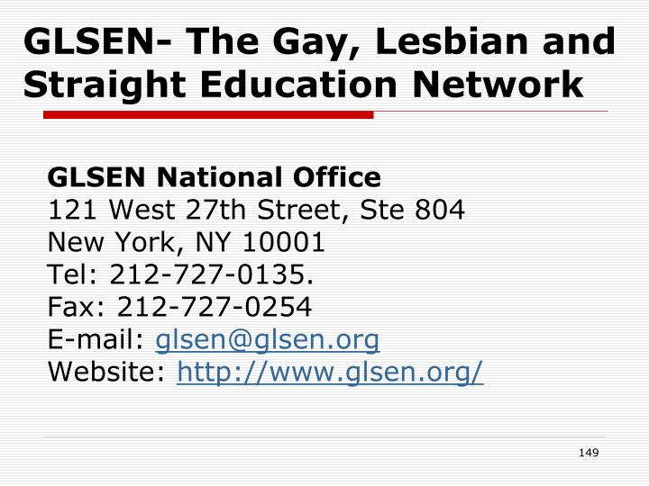 GLSEN- The Gay, Lesbian and Straight Education Network