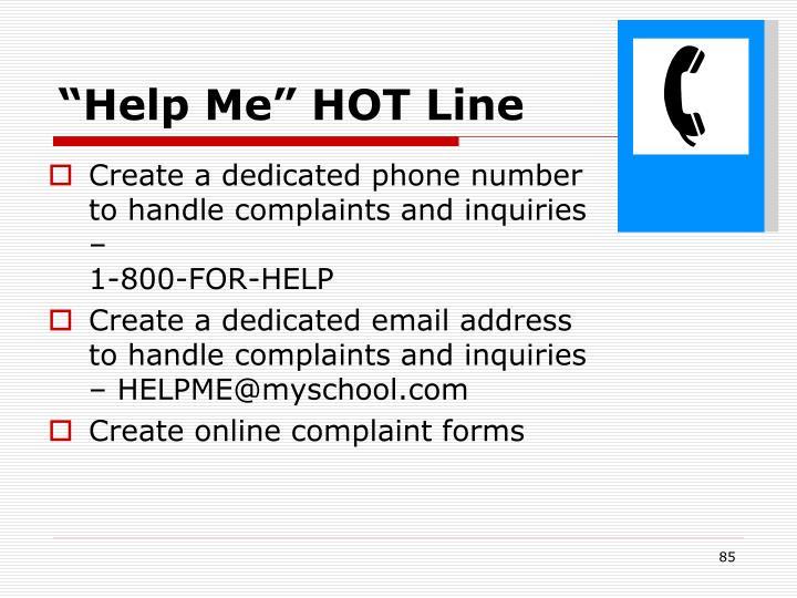 """Help Me"" HOT Line"
