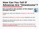 how can you tell if advances are unwelcome