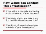how would you conduct this investigation2