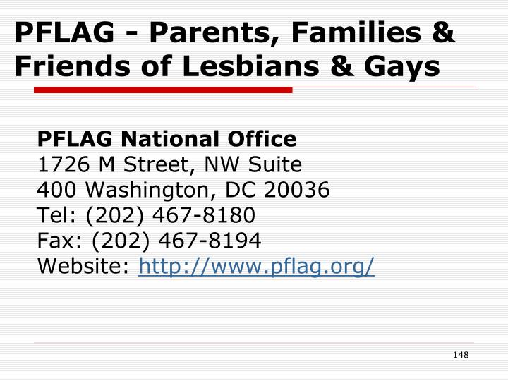 PFLAG - Parents, Families & Friends of Lesbians & Gays
