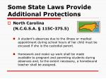 some state laws provide additional protections