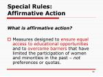 special rules affirmative action
