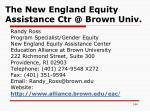 the new england equity assistance ctr @ brown univ