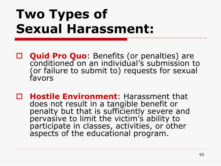 Two Types of             Sexual Harassment: