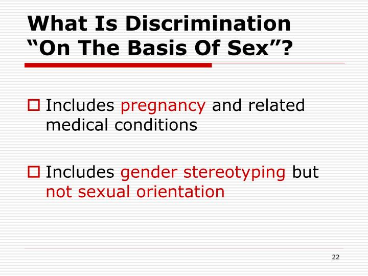 """What Is Discrimination """"On The Basis Of Sex""""?"""