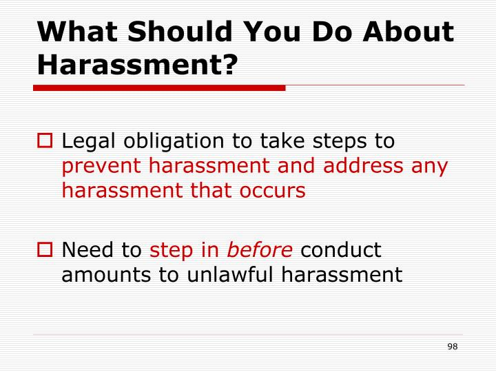 What Should You Do About Harassment?