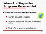 when are single sex programs permissible