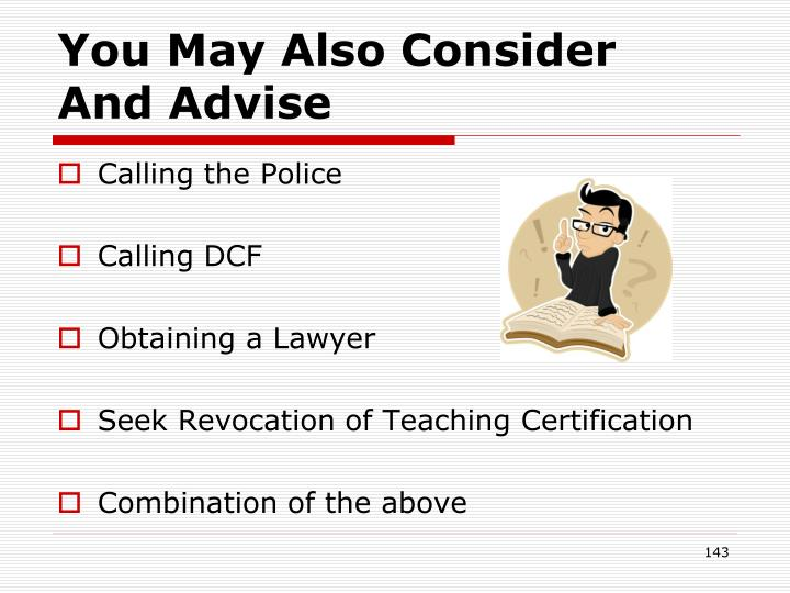 You May Also Consider   And Advise