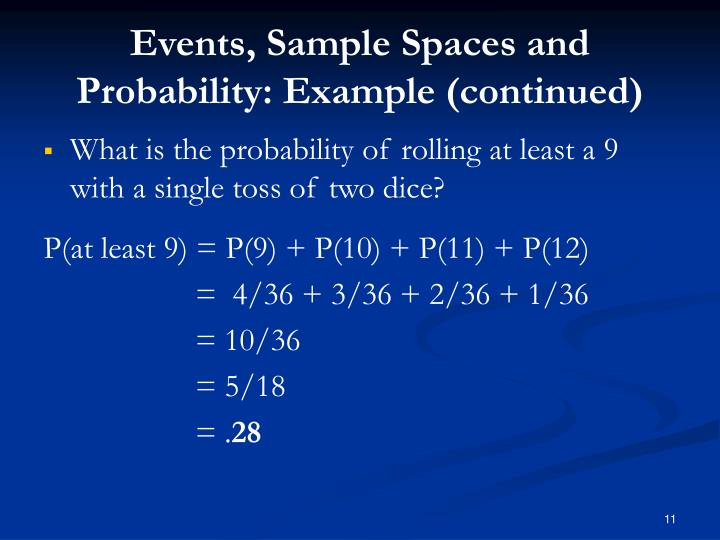 Events, Sample Spaces and Probability: Example (continued)