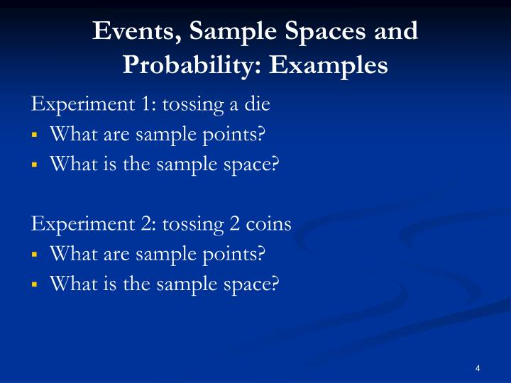 Events, Sample Spaces and Probability: Examples