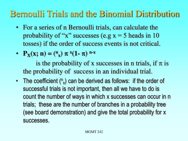 Bernoulli Trials and the Binomial Distribution
