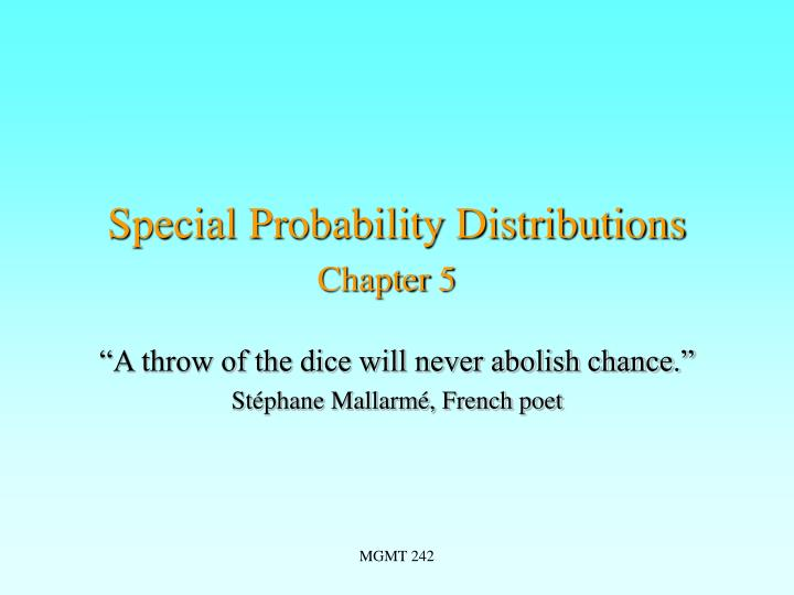 Special probability distributions chapter 5