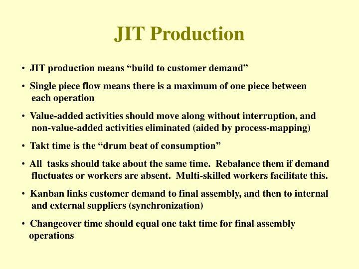 JIT Production