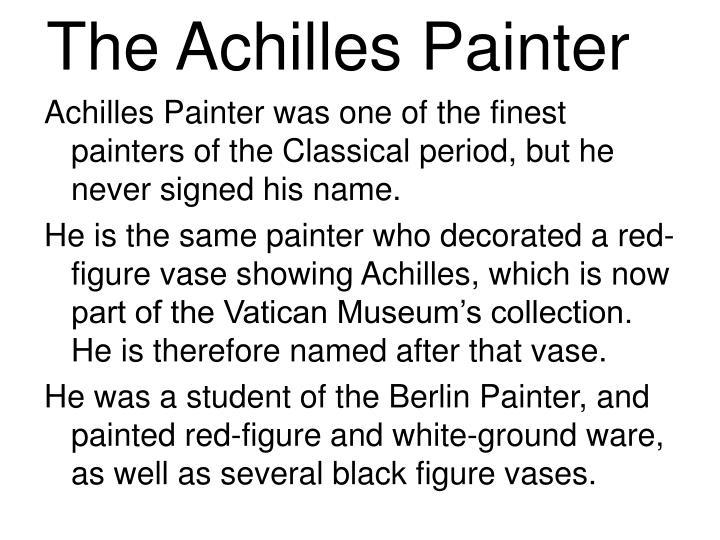 The Achilles Painter