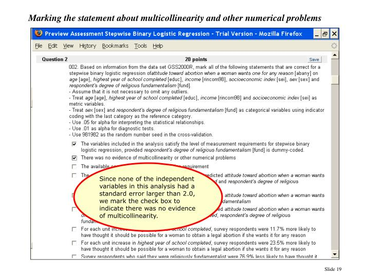 Marking the statement about multicollinearity and other numerical problems