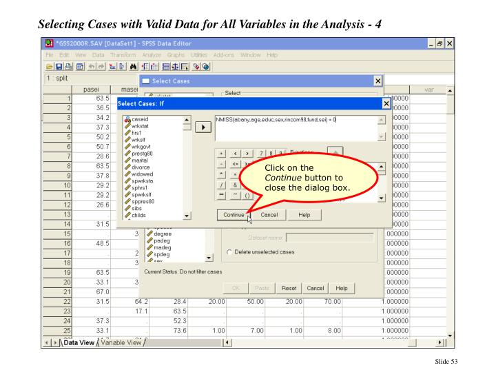Selecting Cases with Valid Data for All Variables in the Analysis - 4