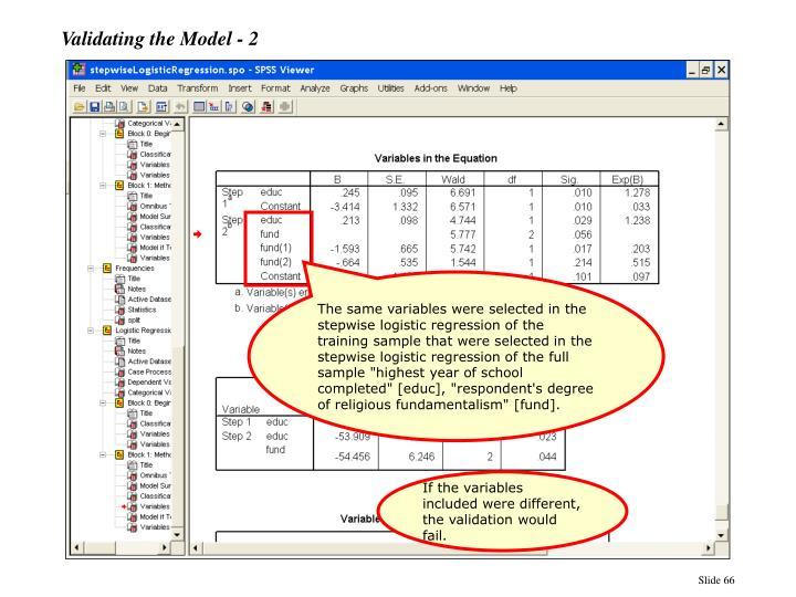 Validating the Model - 2