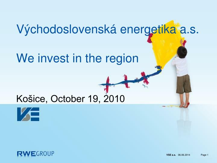 V chodoslovensk energetika a s we invest in the region